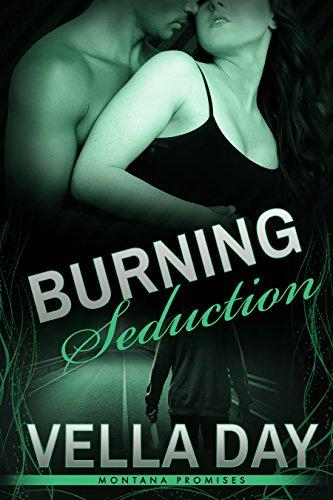 Download Burning Seduction (Montana Promises Book 5) (English Edition) B00ZK7A1FM