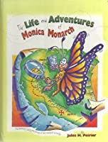 The Life and Adventures of Monica Monarch