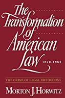 The Trans Formation Of American Law 1870-1960 (Oxford Paperbacks)