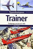 Trainer: Turboprops und Jets seit 1945