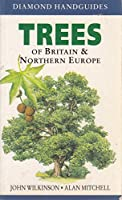 Trees of Britain and Northern Europe