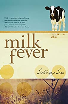 Milk Fever by [Reece-Lane, Lisa]