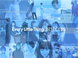 Every Little Thing - BEST CLIPS [DVD]/