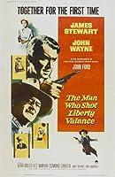 The Man Who Shot Liberty Valance Poster Movie D 11x17 James Stewart John Wayne Vera Miles Lee Marvin