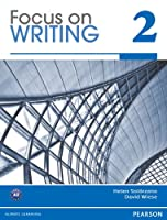 Focus on Writing 2: Student Book
