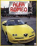 Alfa Romeo: Colour Family Album (Colour Album Series) 画像