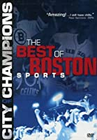 City of Champions: The Best of Boston Sports [DVD]