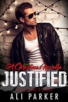 Justified Christmas (Second Chance Romance Book 6) by [Parker, Ali]