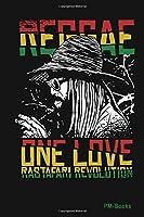 Reggae One Love Rastafari Revolution: Liniertes A5 Notizbuch oder Heft fuer Schueler, Studenten und Erwachsene