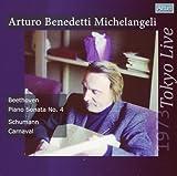 ミケランジェリ ベートーヴェン・ピアノソナタ第4番 シューマン・謝肉祭 1973年東京ライヴ (Arturo Benedetti Michelangeli (P) Beethoven : Piano sonata No.4 Schumann : Carnaval 1973 Tokyo Live) 画像