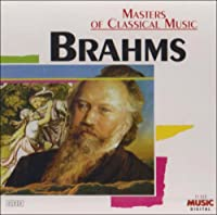 Masters of Classical Music: Brahms