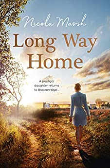 Long Way Home (The Brockenridge Series Book 1) by [Marsh, Nicola]