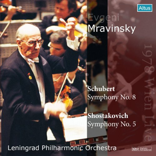ムラヴィンスキー&レニングラード・フィル ウィーン・ライヴ 1978年 ~ シューベルト : 交響曲 第8番 「未完成」 他 (Evgeni Mravinsky  1978 Wien Live ~ Schubert : Symphony No.8 | Shostakovich : Symphony No.5 / Leningrad Philharmonic Orchestra)