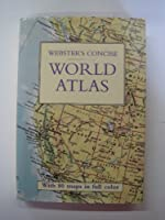 "Webster""s Consice Atlas of the World"
