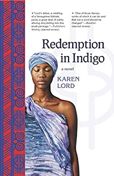Redemption in Indigo: a novel by [Lord, Karen]