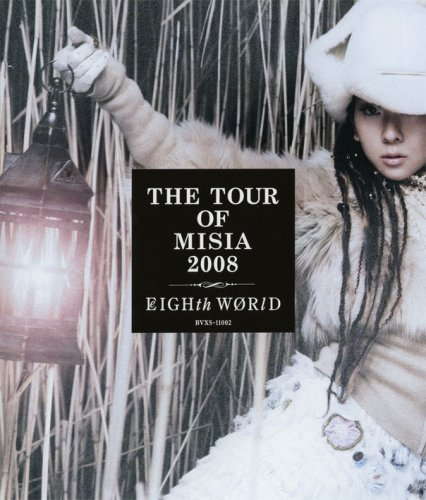 THE TOUR OF MISIA 2008 EIGHTH WORLD [Blu-ray]