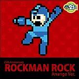 25th Anniversary ロックマン Rock Arrange Ver.