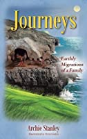 Journeys: Earthly Migrations of a Family