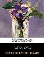 Bituminous coal mine accounting
