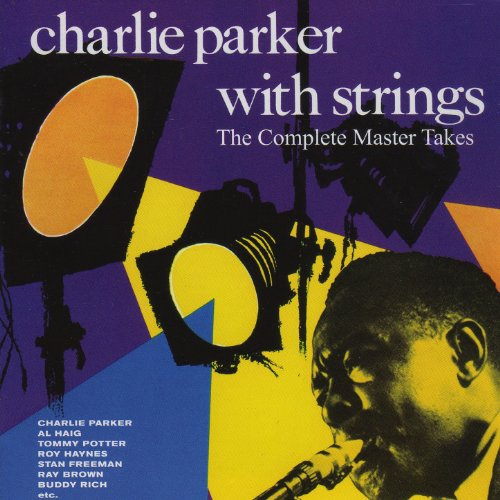 Charlie Parker with Strings. T...