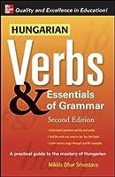 Hungarian Verbs & Essentials of Grammar 2E. (Verbs and Essentials of Grammar Series)