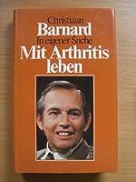 Mit Arthritis leben. Das Handbuch fuer alle Arthritis- Kranken