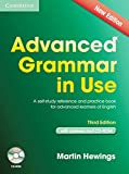 Advanced Grammar in Use. Edition with answers and CD-ROM: A self-study reference and practice book for advanced learners of English