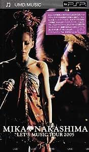 MIKA NAKASHIMA LET'S MUSIC TOUR 2005 [UMD]