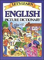Let's Learn English Picture Dictionary (Let's Learn Picture Dictionary Series)