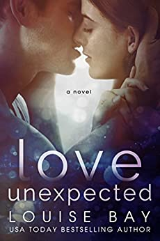 Love Unexpected by [Bay, Louise]