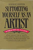 Supporting Yourself As an Artist: A Practical Guide