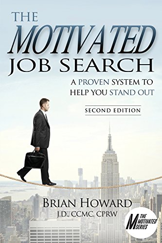 The Motivated Job Search: 2nd Edition: A Proven Method to Help You Stand Out (The Motivated Series) (English Edition)