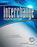 Interchange Level 2 Workbook. 4th ed. (Interchange Fourth Edition)