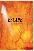 Escape: Rehab Your Brain to Stay Out of the Legal System [並行輸入品]