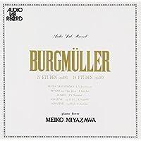 ブルグミュラー:25、18の練習曲全集