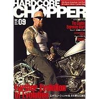HARDCORE CHOPPER Magazine (ハードコア・チョッパー・マガジン) 2007年 09月号 [雑誌]