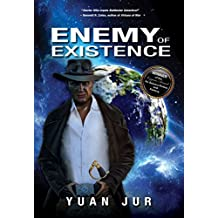 Enemy of Existence:Book I of the Citadel 7 Saga