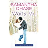 Wait for Me (Montgomery Brothers Book 1)