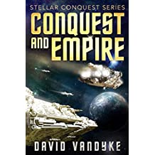 Conquest and Empire (Stellar Conquest Series Book 5) (English Edition)
