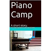 Piano Camp: A short story.