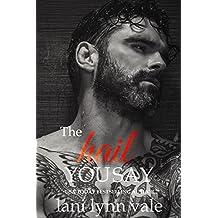 The Hail You Say (Hail Raisers Book 5)