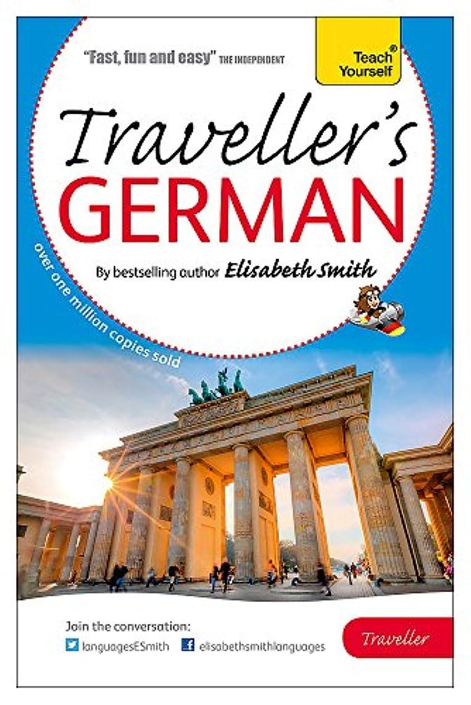 属性前文スチュワードElisabeth Smith Traveller's: German (Teach Yourself)