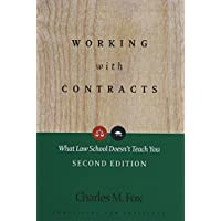 Working With Contracts: What Law School Doesn't Teach You (PLI's Corporate and Securities Law Library)