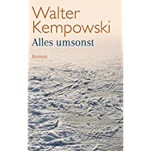 Alles umsonst: Roman (German Edition)