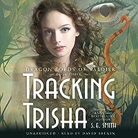 Tracking Trisha (Dragon Lords of Valdier)