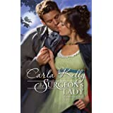 The Surgeon's Lady by Carla Kelly (2009-06-01)