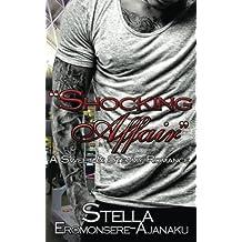 Shocking Affair: A Sweet & Steamy Romance