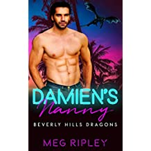Damien's Nanny (Beverly Hills Dragons Book 1)