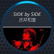 Side by Side - 吉井和哉