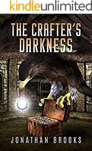 The Crafter's Darkness: A Dungeon Core Novel (Dungeon Crafting Book 4) (English Edition)